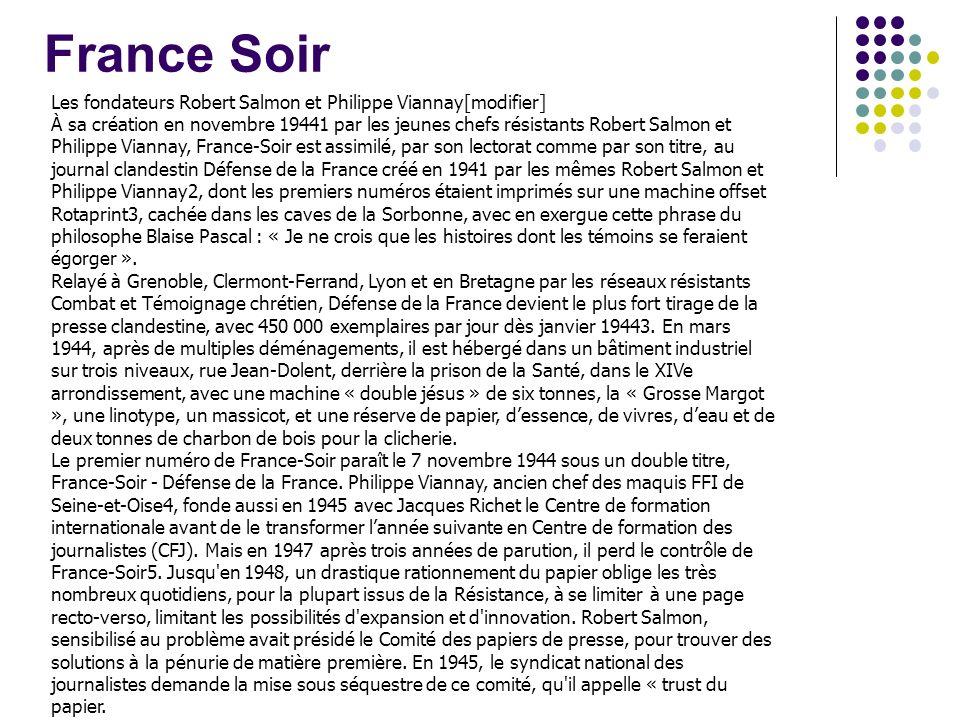 France Soir Les fondateurs Robert Salmon et Philippe Viannay[modifier]